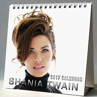 Shania Twain Desktop Calendar 2017 Rock This Country You're Still the One Up