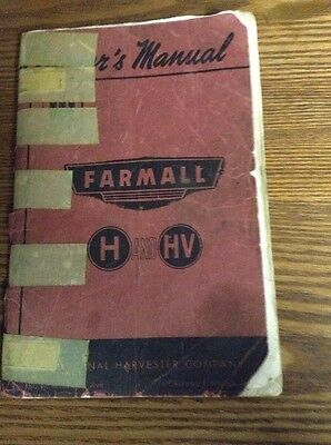 International Harvester Farmall H And HV Tractor Operator's Manual