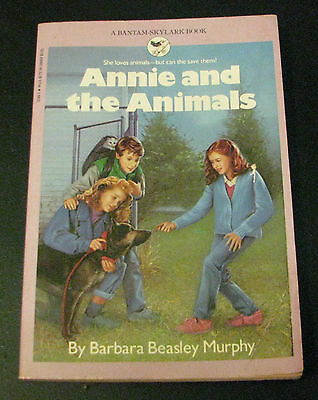 Annie and the Animals by Barbara Beasley Murphy 1989 Bantam