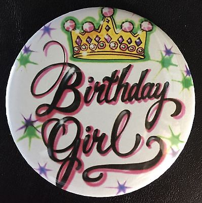 """* BIRTHDAY GIRL with Crown * PIN-BACK  *BUTTON*   LARGE  3.5"""" DIAMETER"""
