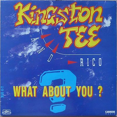 Kingston Tee And Rico - What Abaut You? - Frankreich 1991 - Euro House