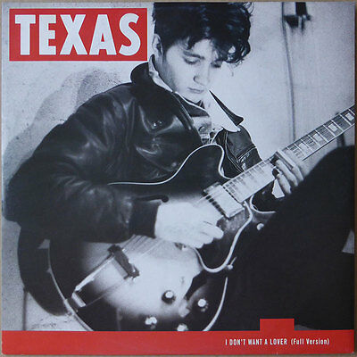 Texas - I Don't Want A Lover (Full Version) - Holland 1989 - NM