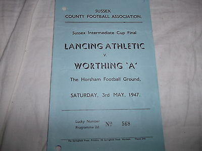 "Rare 1947 Sussex County Fa Cup Final Lancing Athletic V Worthing ""a"" @ Horsham"