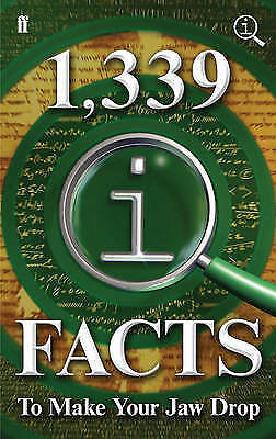 1,339 QI Facts to Make Your Jaw Drop by John Lloyd, John Mitchinson, James...