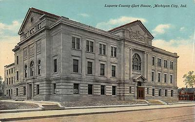MICHIGAN CITY, IN  Indiana     LAPORTE COUNTY COURT HOUSE       c1910's Postcard