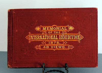 MEMORIAL OF THE INTERNATIONAL EXHIBITION AT PHILADELPHIA 1876 Thomas Hunter Book