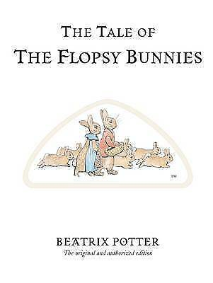 The Tale of the Flopsy Bunnies by Beatrix Potter (Hardback, 2002)