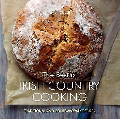The Best of Irish Country Cooking by Nuala Cullen (2016, Paperback)