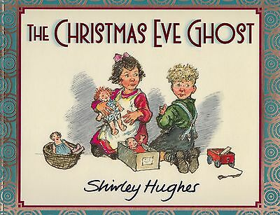 The Christmas Eve Ghost BRAND NEW BOOK by Shirley Hughes (Paperback 2012)