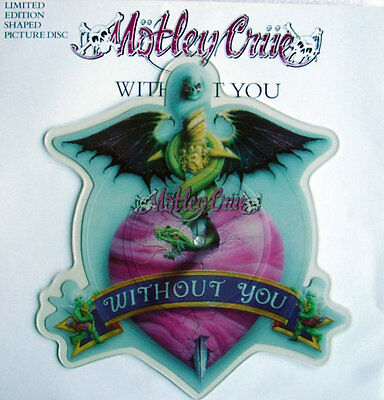 Ex! Motley Crue Without You Shaped Vinyl Pic Picture Disc + Backing Card