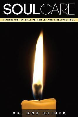 Soul Care by Rob Reimer (2016, Paperback)