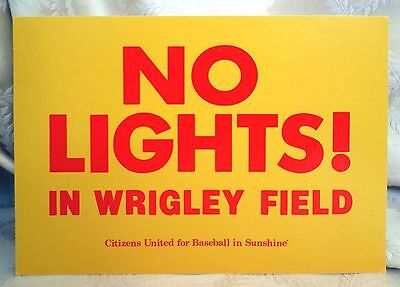 6.5 x 9 NO LIGHTS IN WRIGLEY FIELD Vintage Sign Poster 80s Baseball Chicago Cubs