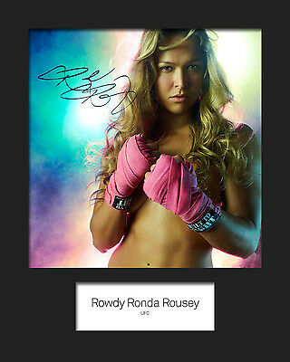 ROWDY RONDA ROUSEY #1 (UFC) Signed 10x8 Mounted Photo Print - FREE DELIVERY