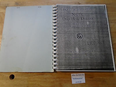 B23 Pratt & Whitney No. 1-1/2 Deep Hole Driller Operator's Instruction Manual
