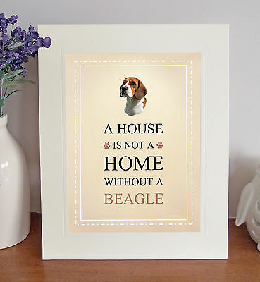 """Beagle 10"""" x 8"""" Free Standing A HOUSE IS NOT A HOME Print Picture Lovely Gift"""