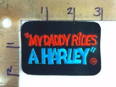 Harley Davidson Embroidered Patch - Vintage Old Stock  My Daddy Rides a Harley