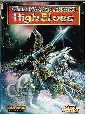 Warhammer Armies, High Elves, by Andy Chambers ect, 1997 Supplement Book