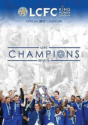 Leicester City Football Club 2017 Official A3 Calendar Calender LCFC Champions
