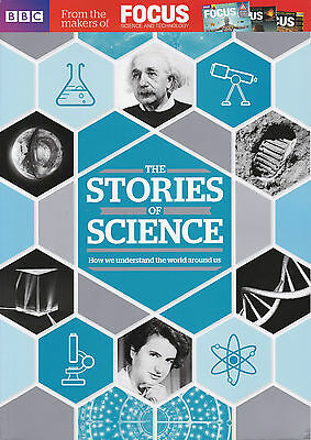 The Stories of Science - BBC Focus Magazine Special Edition
