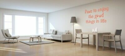 "Wall Art Quote ""Paws to enjoy"" © decal sticker cols choices home decor pets love"
