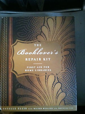 The Booklover's Repair Kit First Aid For Home Libraries