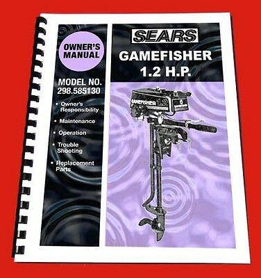 Sears Gamefisher 1.2HP Outboard Owners Manual and Parts Book 298.585130