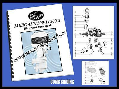 MERCURY Merc 450  500-1 500-2 Outboards Illustrated Manual/Parts Book 50 pages!
