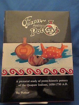 Quapaw And Their Pottery 1650-1750 A Pictorial Study Rare 1St Edition Hardback