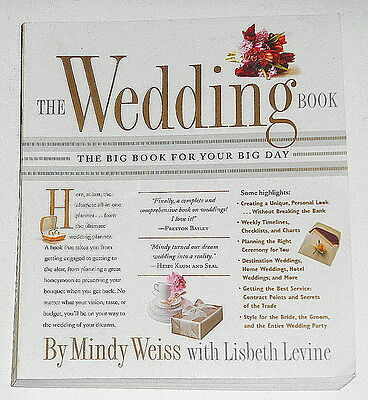 The Wedding Book  The Big Book for Your Big Day by Lisbeth Levine & Mindy Weiss