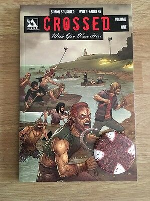 CROSSED VOLUME 1 GRAPHIC NOVEL Wish You Were Here New Paperback Signed X3