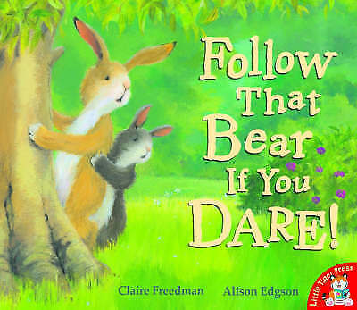 Follow That Bear If You Dare! by Claire Freedman (Paperback, 2008)