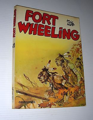 FORT WHEELING Hugo PRATT 1st French edition 1976 Corto Maltese