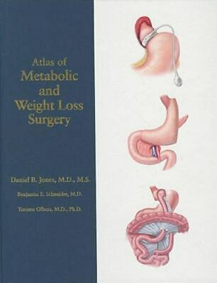 Atlas of Metabolic and Weight Loss Surgery (2009, Hardcover)
