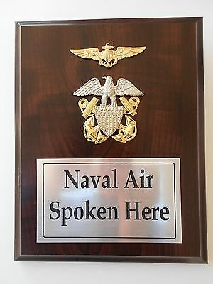 Naval Air Spoken Here   -    Wall Plaque Or Desk Top