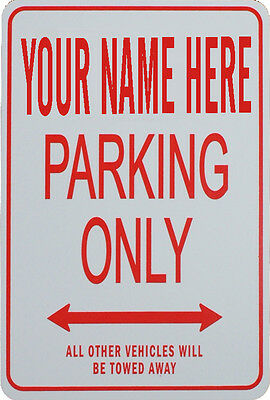 PERSONALIZED PARKING SIGNS - FUN FOR INDOOR or OUTDOORS
