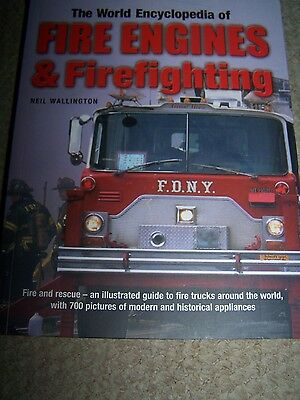 Encyclopedia of Fire Engines and Firefighting