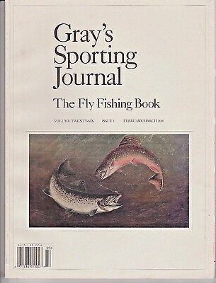 Gray's Sporting Journal The Fly Fishing Book February/March 2001