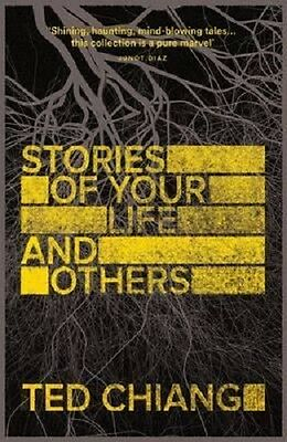Stories of Your Life and Others - Ted Chang (Paperback)