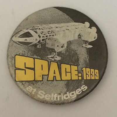 Sci Fi TV Programme Related Pin Badge (see pics) Space 1999 At Selfridges