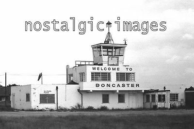 PHOTO TAKEN FROM A 1960's IMAGE OF COTROL TOWER DONCASTER AIRFIELD