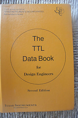 The TTL Data Book for Design Engineers Second Edition Texas Instruments