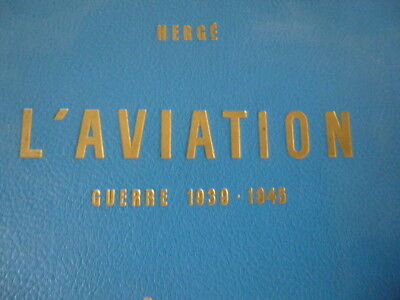 Herge l'aviation guerre 1939 1945