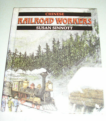 Chinese Railroad Workers book by Susan Sinnott