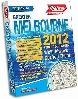 Melway Greater Melbourne Street Directory 2012 by Ausway Publishing Pty Ltd...