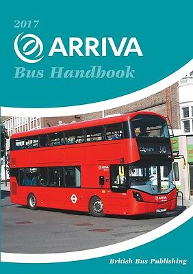 Arriva 2017 Bus Handbook by british Bus Publishing  JUST OUT BRAND NEW copy