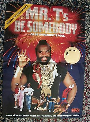 Mr T's Be Somebody - Or Be Somebody's Fool Vintage Video Release Poster Vintage-