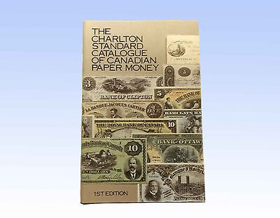 The Charlton Standard Catalogue Of Canadian Paper Money, First Edition