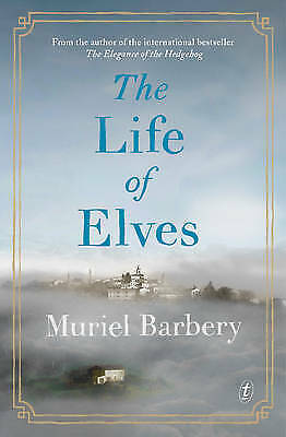 THE LIFE OF ELVES by Muriel Barbery (Paperback, 2015)