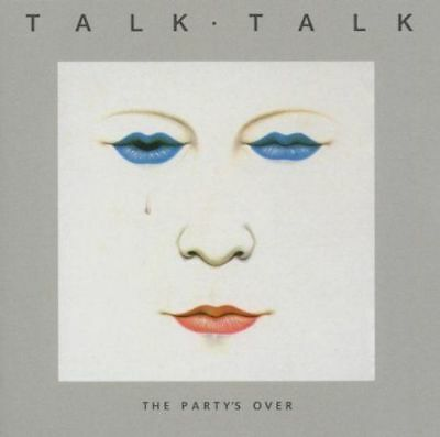 Talk Talk - THE PARTY'S OVER NUOVO CD