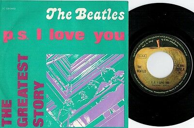 THE BEATLES P. S. I love you 45rpm 7' PS 1976 ITALY MINT- The Greatest Story RE